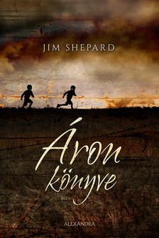 Jim Shepard - Áron könyve [eKönyv: epub, mobi]
