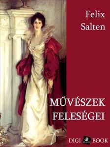 Felix Salten - Művészek feleségei [eKönyv: epub, mobi]