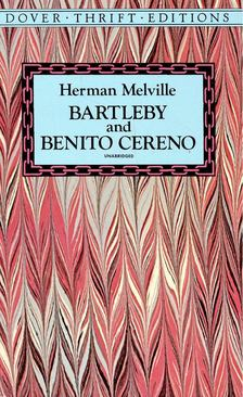 Herman Melville - Bartleby and Benito Cereno [antikvár]