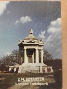 Juhász Andor - Ópusztaszer - Nemzeti Emlékpark [antikvár]