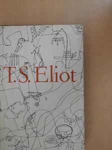 T. S. Eliot - Válogatott versek/Gyilkosság a székesegyházban [antikvár]
