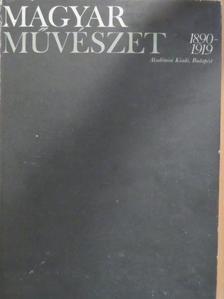 Beke László - Magyar művészet 1890-1919 I. (töredék) [antikvár]