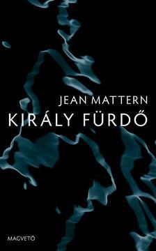 Jean Mattern - Király Fürdő