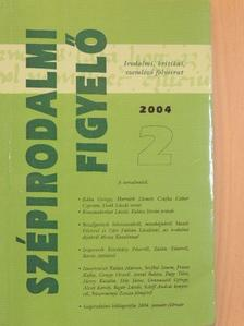 Alexa Károly - Szépirodalmi figyelő 2004/2. [antikvár]