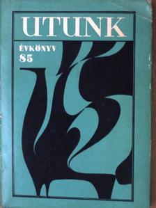 A. E. Baconsky - Utunk évkönyv 1985. [antikvár]