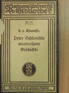 Adalbert von Chamisso - Peter Schlemihls wundersame Geschichte (gótbetűs) [antikvár]