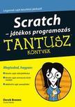 Derek Breen - Scratch - játékos programozás - Tantusz Könyvek