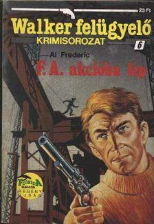 Frederic, Al - F. A. akcióba lép [antikvár]