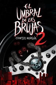 Murguía Ernesto - El umbral de las brujas 2 [eKönyv: epub, mobi]