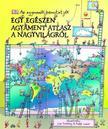 Simon Adams - Egy egészen agyament atlasz a nagyvilágról