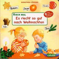 Dorothea Cüppers - Es riecht so gut nach Weihnachten [antikvár]