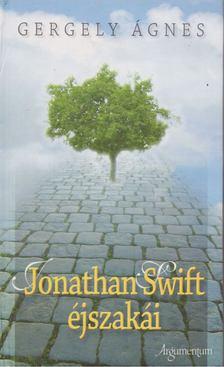 GERGELY ÁGNES - Jonathan Swift éjszakái [antikvár]