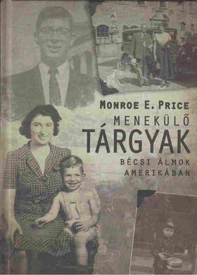 Monroe E. Price - Menekülő tárgyak [antikvár]