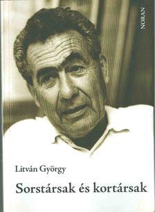 Litván György - Sorstársak és kortársak [antikvár]