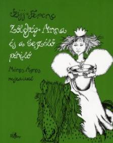 Szijj Ferenc - Zöldség Anna és a beszélő póniló