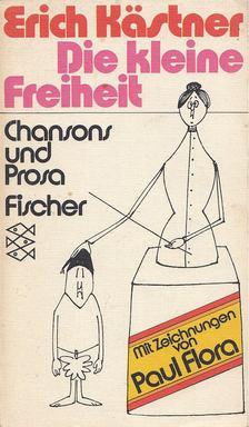 Erich Kästner - Die kleine Freiheit [antikvár]