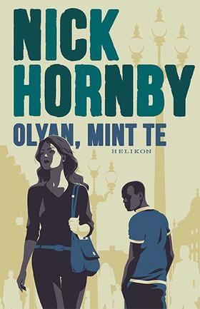 Nick Hornby - Olyan, mint te