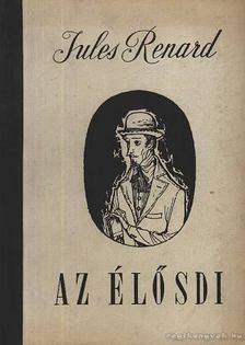 Jules Renard - Az élősdi [antikvár]