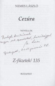 Nemes László - Cezúra (Dedikált, számozott) [antikvár]