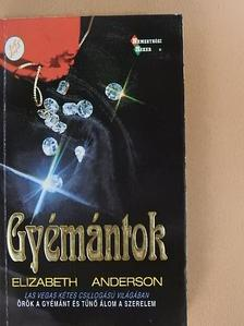 Elizabeth Anderson - Gyémántok [antikvár]