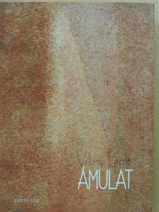 Villányi László - Ámulat [antikvár]