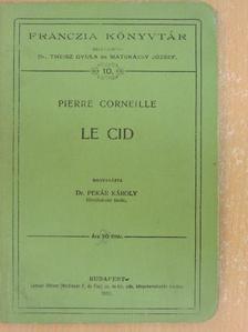 Pierre Corneille - Le Cid [antikvár]