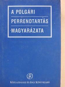 Gáspárdy László - A polgári perrendtartás magyarázata 2. (töredék) [antikvár]