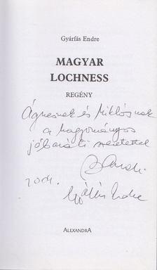 Gyárfás Endre - Magyar Lochness (Dedikált) [antikvár]
