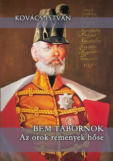 Kovács István - Bem tábornok [antikvár]