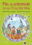 Tóth Zita - Filc, a zoknimuki és az Öreg Kút titka ###