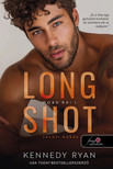 Kennedy Ryan - Long Shot - Távoli dobás (Dobd rá! 1.)