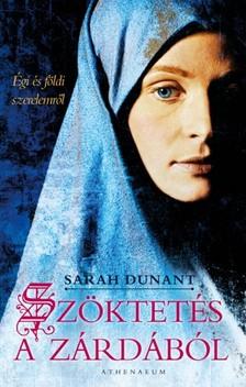 Sarah Dunant - Szöktetés a zárdából [eKönyv: epub, mobi, pdf]