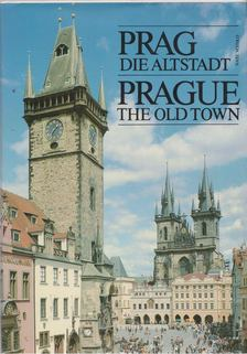 Burian, Jirí, Dolezal, Jirí, Dolezal, Ivan - Prag, die Altstadt - Prague, the Old Town [antikvár]