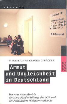 HANESCH, WALTER - KRAUSE, PETER - BäCKER, GERHARD - Armut und Ungleichheit in Deutschland [antikvár]