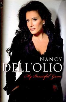 DELL''OLIO, NANCY - My Beautiful Game [antikvár]