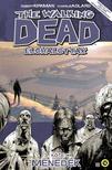 Robert Kirkman (szerzõ), Charlie Adlard (illusztrátor) - The Walking Dead - Élõhalottak 3.: Menedék