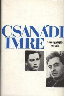 Csanádi Imre - Összegyűjtött versek [antikvár]
