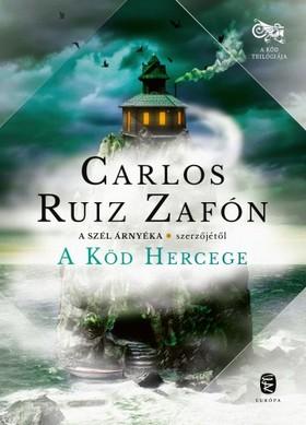 CARLOS RUIZ ZAFÓN - A köd hercege [eKönyv: epub, mobi]