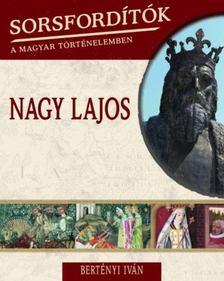 Bertényi Iván - Nagy Lajos [antikvár]