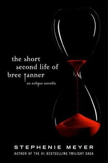 Stephenie Meyer - The Short Second Life of Bree Tanner: An Eclipse Novella [antikvár]