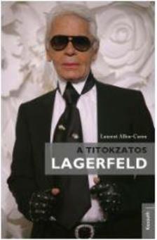 Laurent Allen-Caron - A titokzatos LAGERFELD