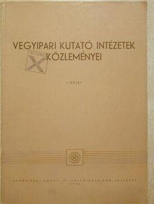 Dr. Buray Zoltán - Vegyipari kutató intézetek közleményei I-III. [antikvár]