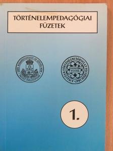 Bánki István - Történelempedagógiai füzetek 1. [antikvár]