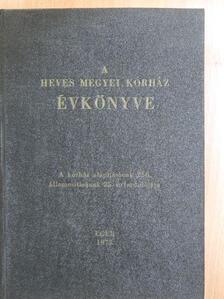 Ádám Attila - A Heves Megyei Kórház évkönyve 1975. [antikvár]