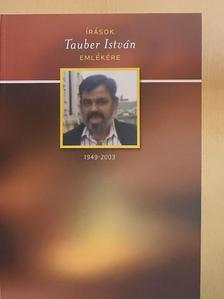 Barabás Tünde - Írások Tauber István emlékére [antikvár]