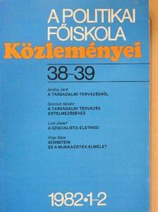 Andics Jenő - A Politikai Főiskola Közleményei 1982/1-2 [antikvár]