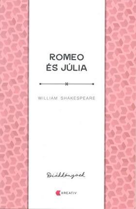 William Shakespeare - Romeo és Júlia