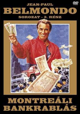 .- - MONTREÁLI BANKRABLÁS - JEAN-PAUL BELMONDO SOROZAT 3. RÉSZ