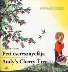 HAXHIA, MIRANDA - PETI CSERESZNYEFÁJA - ANDY'S CHERRY TREE