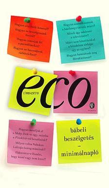 Umberto Eco - Bábeli beszélgetés ?- Minimálnapló